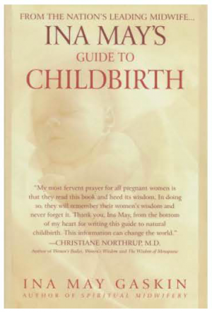 Ina May's Guide to Childbirth by Ian May Gaskin